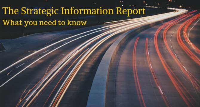 The Strategic Information Report: What you need to know